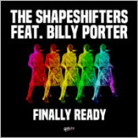 "The Shapeshifters ft. Billy Porter - ""Finally Ready"""