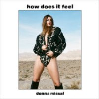 "Donna Missal - ""How Does It Feel"""
