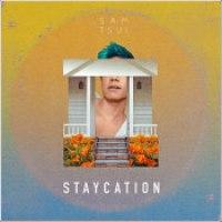 "Sam Tsui - ""Staycation"""