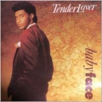 """Babyface - """"Tender Lover"""""""
