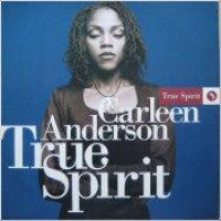 "Carleen Anderson - ""True Spirit"""
