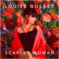 """Louise Golbey - """"Scarlet Woman"""""""