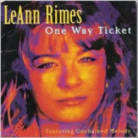 "LeAnn Rimes - ""One Way Ticket"""