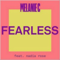 "Melanie C ft. Nadia Rose - ""Fearless"""