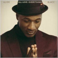 "Aloe Blacc - ""All Love Everything"""