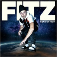 "FITZ - ""Head Up High"""