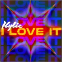 "Kylie Minogue - ""I Love It"""