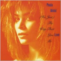 "Paula Abdul - ""(It's Just) The Way That You Love Me"""