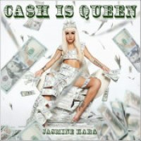 "Jasmine Kara - ""Cash Is Queen"""