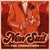 "The Commotions - ""New Suit"""
