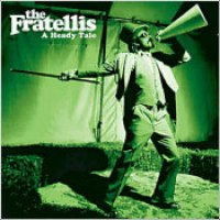 "The Fratellis - ""A Heady Tale"""