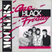 "The Mockers - ""One Black Friday"""