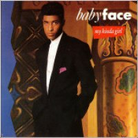 "Babyface - ""My Kinda Girl"""