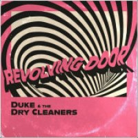 "Duke & The Dry Cleaners - ""Revolving Door"""
