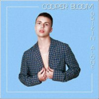 "Cooper Bloom - ""Drinkin' Alone"""