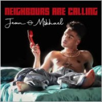 """Jean-Mikhael - """"Neighbours Are Calling"""""""