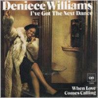 "Deniece Williams - ""I've Got The Next Dance"""
