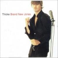 """Thicke - """"Brand New Jones"""""""