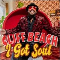 "Cliff Beach - ""I Got Soul"""