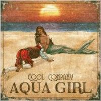 """Cool Company - """"Aqua Girl"""""""