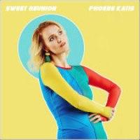 """Phoebe Katis - """"Sweet Reunion"""""""