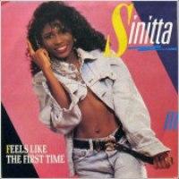 """Sinitta - """"Feels Like The First Time"""""""