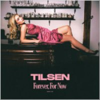 """Tilsen - """"Forever, For Now"""""""