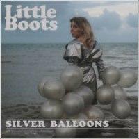 "Little Boots - ""Silver Balloons"""