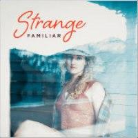 "Madeline Hawthorne - ""Strange Familiar"""