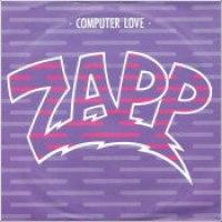 """Zapp - """"Computer Love"""""""